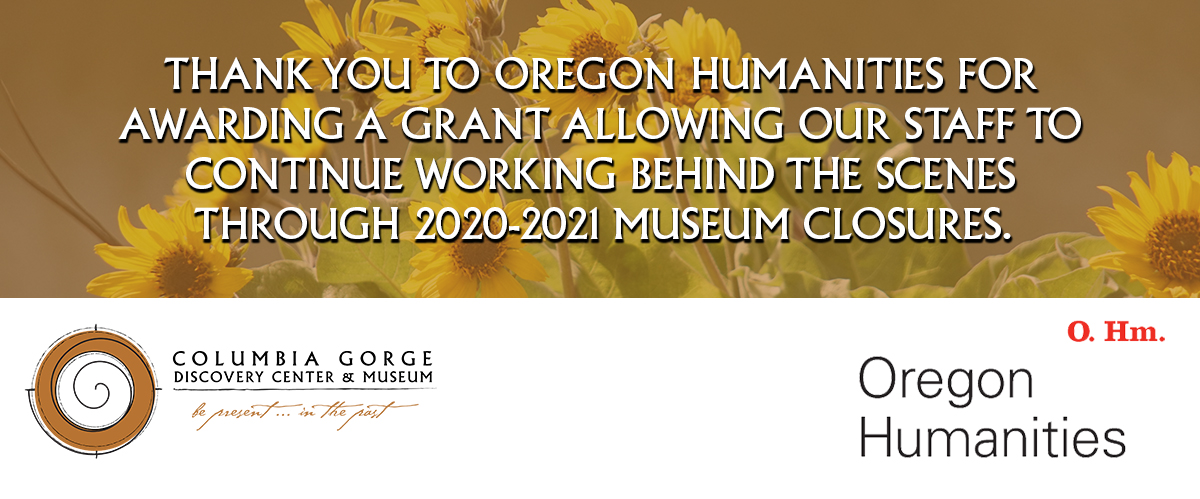 Columbia Gorger Discovery Center Oregon Humanities Grant